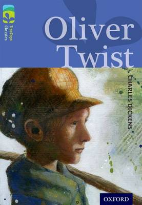 Oxford Reading Tree TreeTops Classics: Level 17 More Pack A: Oliver Twist by Charles Dickens, Geraldine McCaughrean