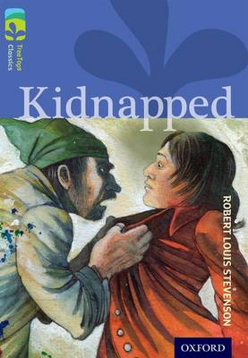Oxford Reading Tree TreeTops Classics: Level 17 More Pack A: Kidnapped by Robert Louis Stevenson, Margaret McAllister