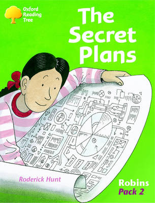 Oxford Reading Tree: Robins Pack 2: The Secret Plans by Roderick Hunt