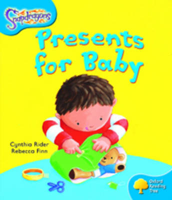 Oxford Reading Tree: Level 3: Snapdragons: Presents For Baby by Ms Cynthia Rider