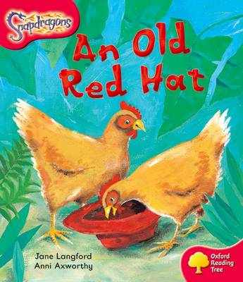 Oxford Reading Tree: Level 4: Snapdragons: An Old Red Hat by Jane Langford