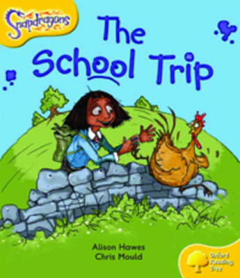 Oxford Reading Tree: Level 5: Snapdragons: The School Trip by Alison Hawes