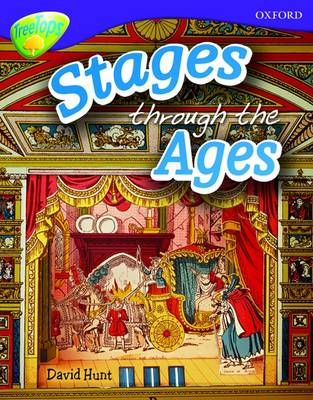 Oxford Reading Tree: Level 11A: TreeTops More Non-Fiction: Through the Ages by David Hunt
