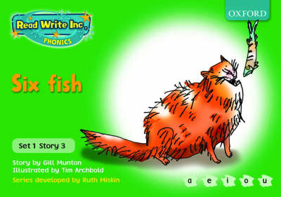 Read Write Inc. Phonics: Green Set 1 Storybooks: Six Fish by Gill Munton