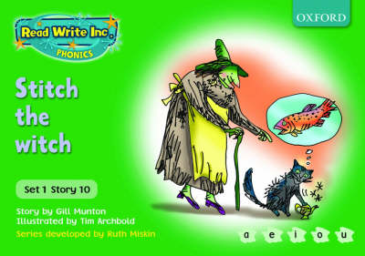 Read Write Inc. Phonics: Green Set 1 Storybooks: Stitch the Witch by Gill Munton