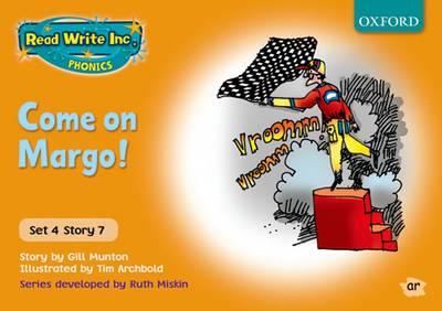 Read Write Inc. Phonics: Orange Set 4 Storybooks: Come On, Margo! by Gill Munton