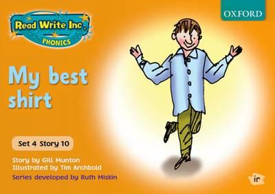 Read Write Inc. Phonics: Orange Set 4 Storybooks: My Best Shirt by Gill Munton