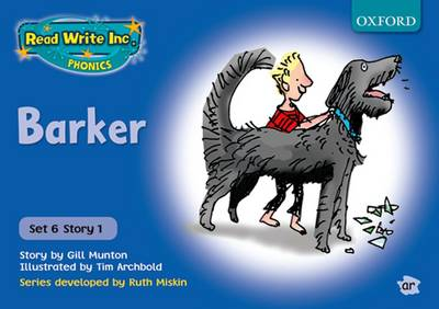 Read Write Inc. Phonics: Blue Set 6 Storybooks: Barker by Gill Munton