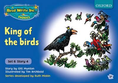 Read Write Inc. Phonics: Blue Set 6 Storybooks: King of the Birds by Gill Munton