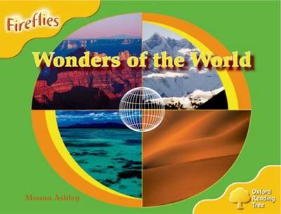 Oxford Reading Tree: Level 5: Fireflies: Wonders of the World by Moana Ashley