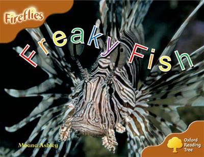 Oxford Reading Tree: Level 8: Fireflies: Freaky Fish by Moana Ashley