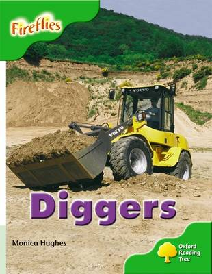 Oxford Reading Tree: Level 2: More Fireflies A: Diggers by Monica Hughes