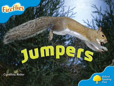 Oxford Reading Tree: Level 3: More Fireflies A: Jumpers by Ms Cynthia Rider, Thelma Page, Liz Miles, Gill Howell