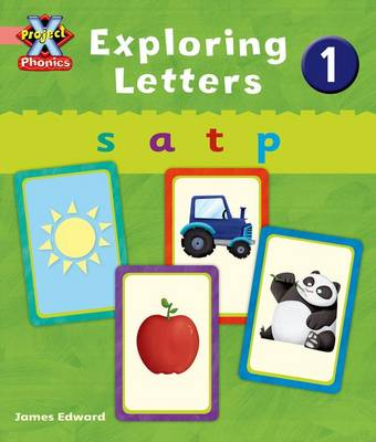 Project X Phonics Pink: Exploring Letters 1 by Emma Lynch