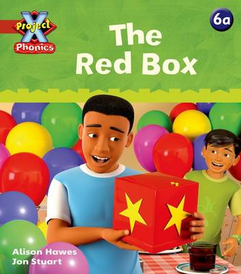 Project X Phonics: Red 6a The Red Box by Alison Hawes