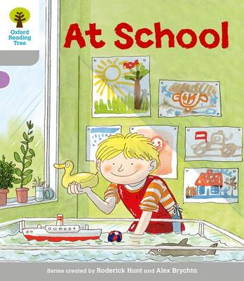 Oxford Reading Tree: Level 1: Wordless Stories A: At School by Roderick Hunt, Thelma Page