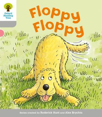 Oxford Reading Tree: Level 1: First Words: Floppy Floppy by Roderick Hunt, Thelma Page