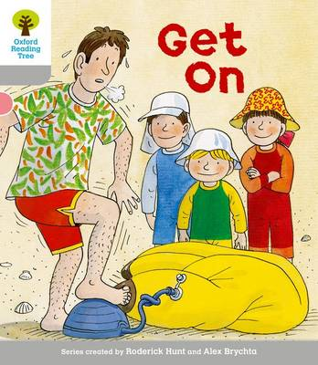 Oxford Reading Tree: Level 1: More First Words: Get On by Thelma Page, Roderick Hunt