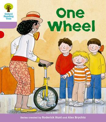 Oxford Reading Tree: Level 1+: More First Sentences B: One Wheel by Roderick Hunt, Gill Howell