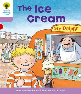 Oxford Reading Tree: Level 1+: More First Sentences C: Ice Cream by Roderick Hunt, Gill Howell