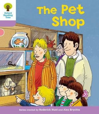 Oxford Reading Tree: Level 1+: Patterned Stories: Pet Shop by Roderick Hunt, Gill Howell