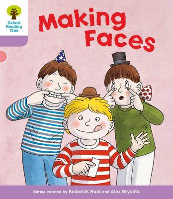 Oxford Reading Tree: Level 1+: More Patterned Stories: Making Faces by Roderick Hunt
