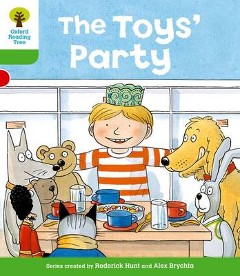 Oxford Reading Tree: Level 2: Stories: The Toys' Party by Roderick Hunt, Thelma Page