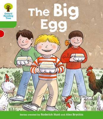 Oxford Reading Tree: Level 2: First Sentences: The Big Egg by Roderick Hunt, Thelma Page