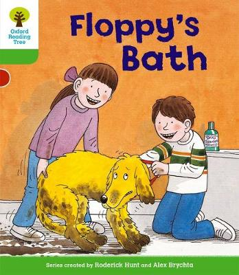 Oxford Reading Tree: Level 2: More Stories A: Floppy's Bath by Roderick Hunt, Thelma Page