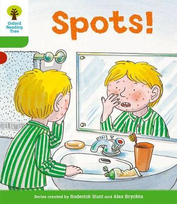 Oxford Reading Tree: Level 2: More Stories A: Spots! by Thelma Page, Roderick Hunt