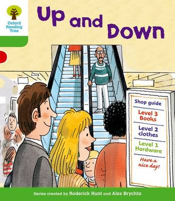Oxford Reading Tree: Level 2: More Patterned Stories A: Up and Down by Roderick Hunt, Thelma Page