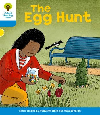 Oxford Reading Tree: Level 3: Stories: The Egg Hunt by Roderick Hunt, Gill Howell