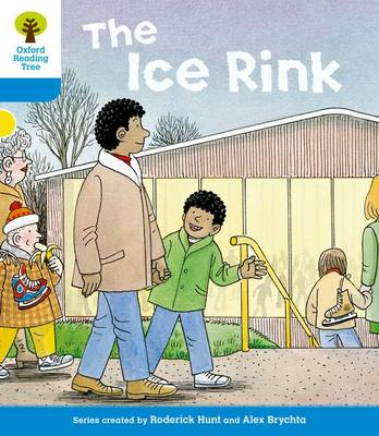 Oxford Reading Tree: Level 3: First Sentences: The Ice Rink by Roderick Hunt, Gill Howell