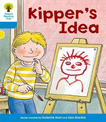 Oxford Reading Tree: Level 3: More Stories A: Kipper's Idea by Roderick Hunt, Gill Howell