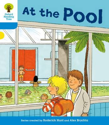 Oxford Reading Tree: Level 3: More Stories B: At the Pool by Roderick Hunt, Gill Howell