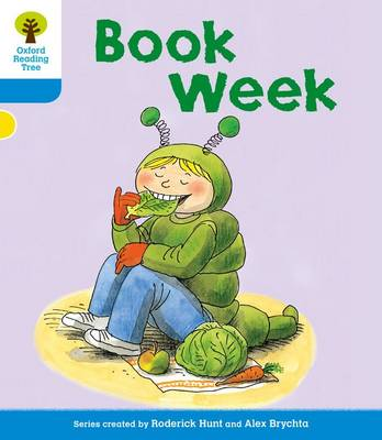 Oxford Reading Tree: Level 3: More Stories B: Book Week by Roderick Hunt, Gill Howell