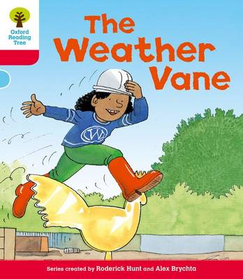 Oxford Reading Tree: Level 4: More Stories A: The Weather Vane by Roderick Hunt
