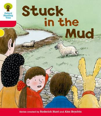 Oxford Reading Tree: Level 4: More Stories C: Stuck in the Mud by Roderick Hunt