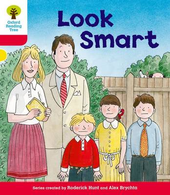 Oxford Reading Tree: Level 4: More Stories C: Look Smart by Roderick Hunt, Mr. Alex Brychta