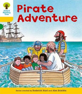 Oxford Reading Tree: Level 5: Stories: Pirate Adventure by Roderick Hunt