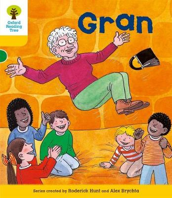 Oxford Reading Tree: Level 5: Stories: Gran by Roderick Hunt