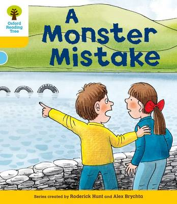 Oxford Reading Tree: Level 5: More Stories A: A Monster Mistake by Roderick Hunt