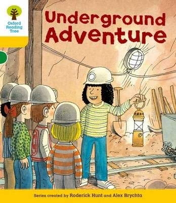 Oxford Reading Tree: Level 5: More Stories A: Underground Adventure by Roderick Hunt