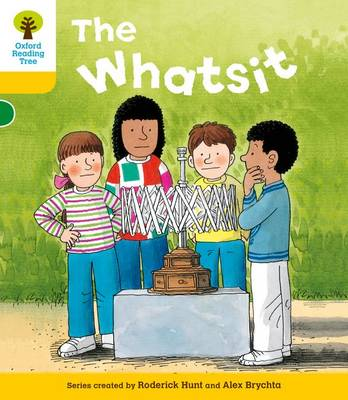 Oxford Reading Tree: Level 5: More Stories A: The Whatsit by Roderick Hunt