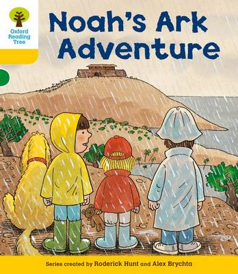 Oxford Reading Tree: Level 5: More Stories B: Noah's Ark Adventure by Roderick Hunt