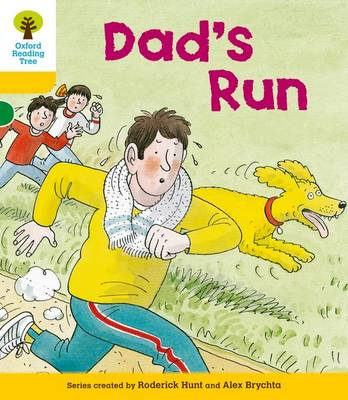 Oxford Reading Tree: Level 5: More Stories C: Dad's Run by Roderick Hunt