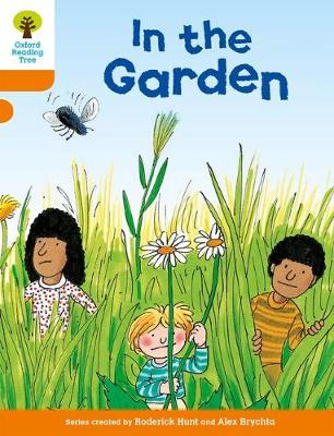 Oxford Reading Tree: Level 6: Stories: In the Garden by Roderick Hunt