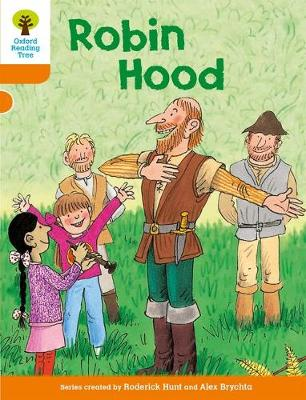Oxford Reading Tree: Level 6: Stories: Robin Hood by Roderick Hunt