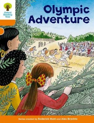 Oxford Reading Tree: Level 6: More Stories B: Olympic Adventure by Roderick Hunt