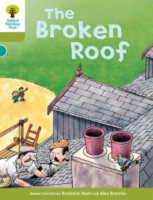 Oxford Reading Tree: Level 7: Stories: The Broken Roof by Roderick Hunt, Mr. Alex Brychta